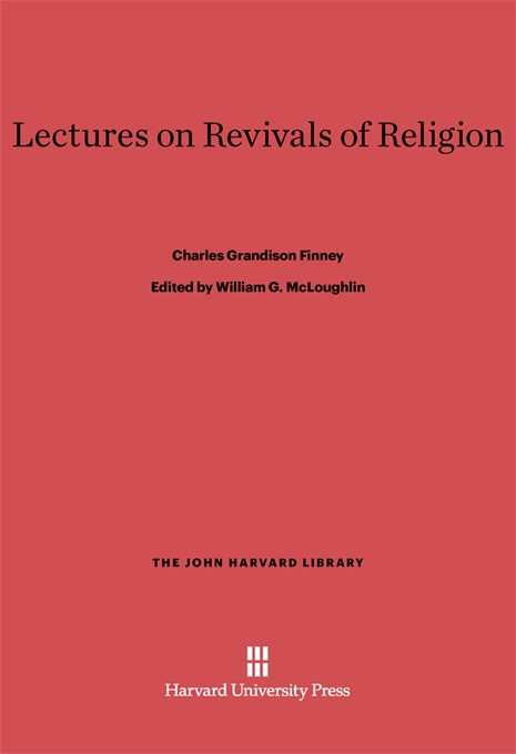 Cover: Lectures on Revivals of Religion, from Harvard University Press