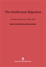 Cover: The Intellectual Migration: Europe and America, 1930–1960