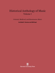 Cover: Historical Anthology of Music, Volume I: Oriental, Medieval, and Renaissance Music: Revised Edition