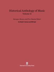 Cover: Historical Anthology of Music, Volume II: Baroque, Rococo, and Pre-Classical Music
