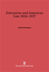 Cover: Enterprise and American Law, 1836–1937