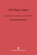 Cover: Red Flag in Japan: International Communism in Action, 1931–1951