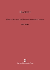 Cover: Blackett: Physics, War, and Politics in the Twentieth Century