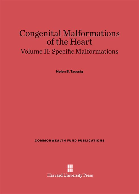 Cover: Congenital Malformations of the Heart, Volume II: Specific Malformations: Second Edition, from Harvard University Press