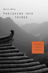 Cover: Vanishing into Things: Knowledge in Chinese Tradition