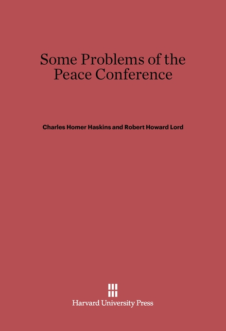 Cover: Some Problems of the Peace Conference, from Harvard University Press