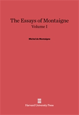 Cover: The Essays of Montaigne, Volume I