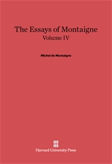 Cover: The Essays of Montaigne, Volume IV