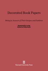 Cover: Decorated Book Papers: Being an Account of Their Designs and Fashions, Second Edition