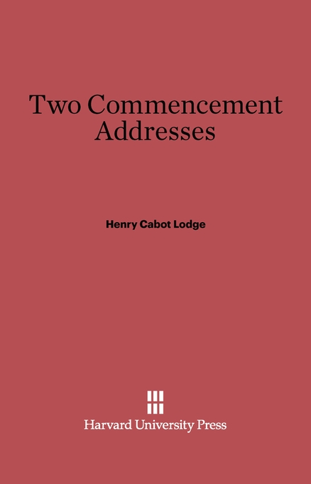 Cover: Two Commencement Addresses, from Harvard University Press