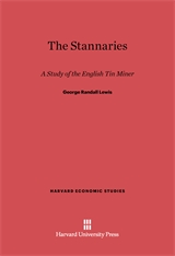 Cover: The Stannaries: A Study of the English Tin Miner
