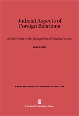Cover: Judicial Aspects of Foreign Relations: In Particular of the Recognition of Foreign Powers