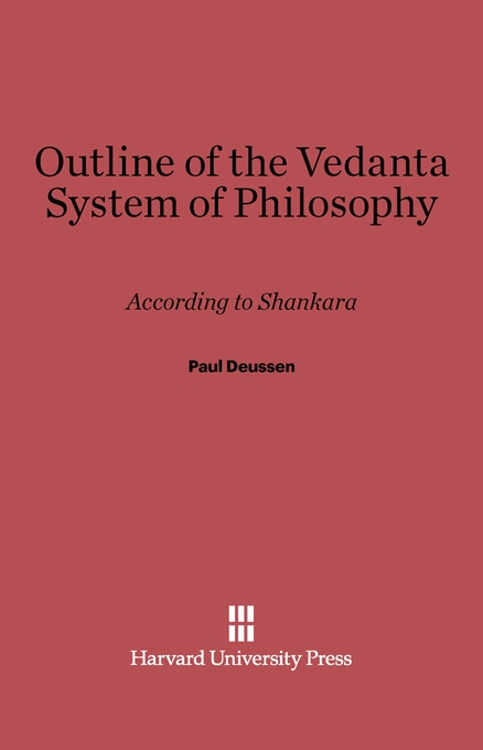 Cover: Outline of the Vedanta System of Philosophy: According to Shankara, from Harvard University Press