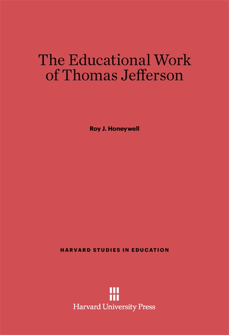 Cover: The Educational Work of Thomas Jefferson, from Harvard University Press