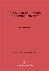 Cover: The Educational Work of Thomas Jefferson in E-DITION