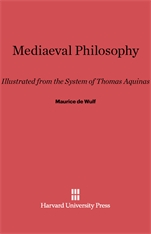 Cover: Mediaeval Philosophy: Illustrated from the System of Thomas Aquinas