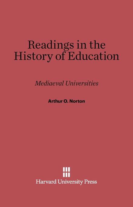 Cover: Readings in the History of Education: Mediaeval Universities, from Harvard University Press