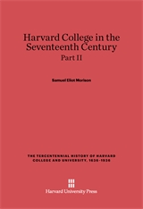 Cover: Harvard College in the Seventeenth Century, Part II
