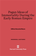 Cover: Pagan Ideas of Immortality During the Early Roman Empire