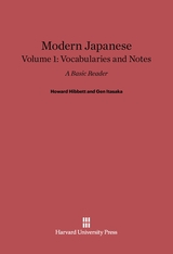 Cover: Modern Japanese: A Basic Reader, Volume I: Vocabularies and Notes, Second Edition