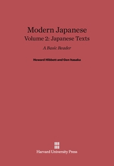 Cover: Modern Japanese: A Basic Reader, Volume II: Japanese Texts, Second Edition