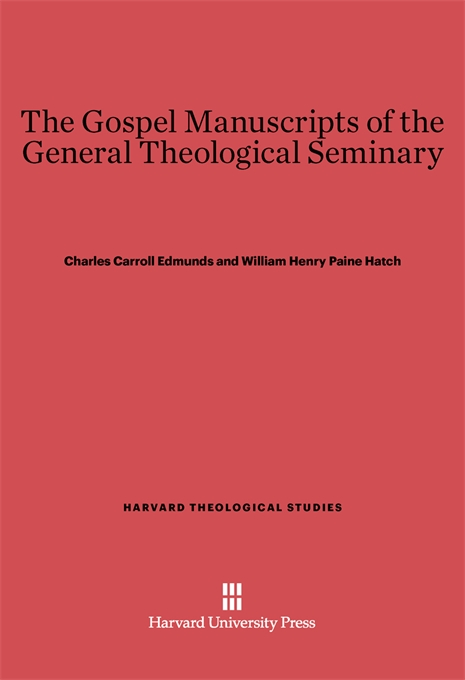 Cover: The Gospel Manuscripts of the General Theological Seminary, from Harvard University Press