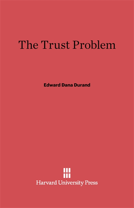 Cover: The Trust Problem, from Harvard University Press