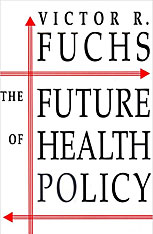 Cover: The Future of Health Policy in PAPERBACK