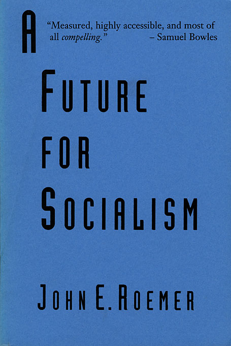 Cover: A Future for Socialism, from Harvard University Press