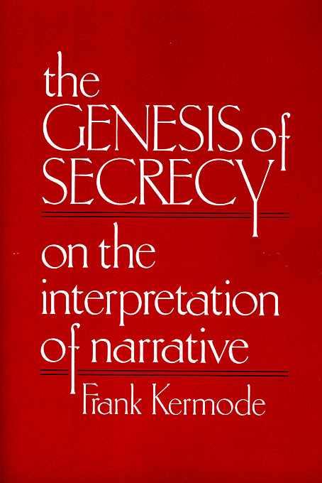 Cover: The Genesis of Secrecy: On the Interpretation of Narrative, from Harvard University Press