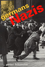 Cover: Germans into Nazis