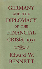 Cover: Germany and the Diplomacy of the Financial Crisis, 1931