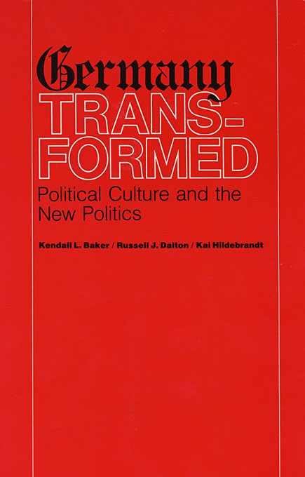 Cover: Germany Transformed: Political Culture and the New Politics, from Harvard University Press