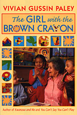 Cover: The Girl with the Brown Crayon