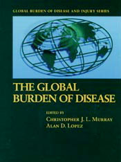 Cover: Global Burden of Disease: A comprehensive assessment of mortality and disability from diseases, injuries, and risk factors in 1990 and projected to 2020