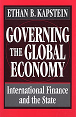 Cover: Governing the Global Economy: International Finance and the State