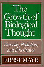 Cover: The Growth of Biological Thought: Diversity, Evolution, and Inheritance
