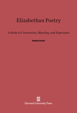 Cover: Elizabethan Poetry: A Study in Conventions, Meaning, and Expression
