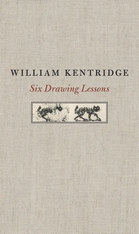 Jacket: Six Drawing Lessons, by William Kentridge, from Harvard University Press