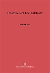 Cover: Children of the Kibbutz: A Study in Child Training and Personality, Revised Edition