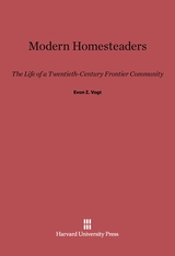 Cover: Modern Homesteaders: The Life of a Twentieth-Century Frontier Community