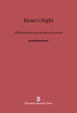 Cover: Blake's Night: William Blake and the Idea of Pastoral