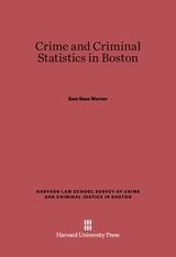 Cover: Crime and Criminal Statistics in Boston