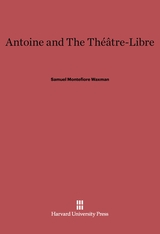 Cover: Antoine and the Théâtre-Libre in E-DITION