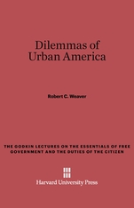 Cover: Dilemmas of Urban America