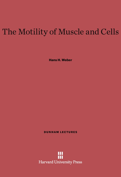 Cover: The Motility of Muscle and Cells, from Harvard University Press