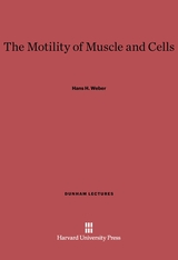 Cover: The Motility of Muscle and Cells