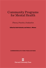 Cover: Community Programs for Mental Health: Theory, Practice, Evaluation