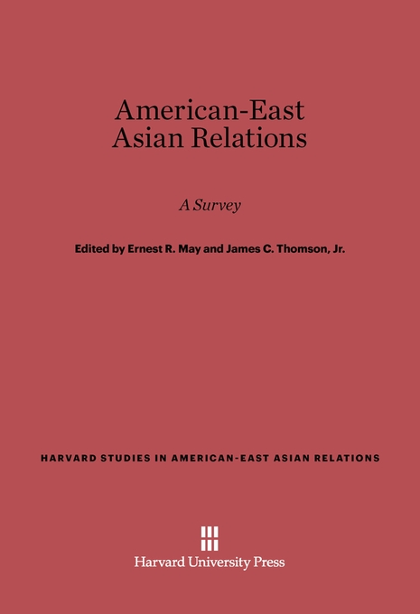 Cover: American-East Asian Relations: A Survey, from Harvard University Press