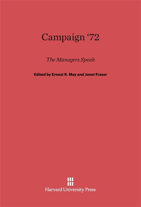 Cover: Campaign '72: The Managers Speak, from Harvard University Press